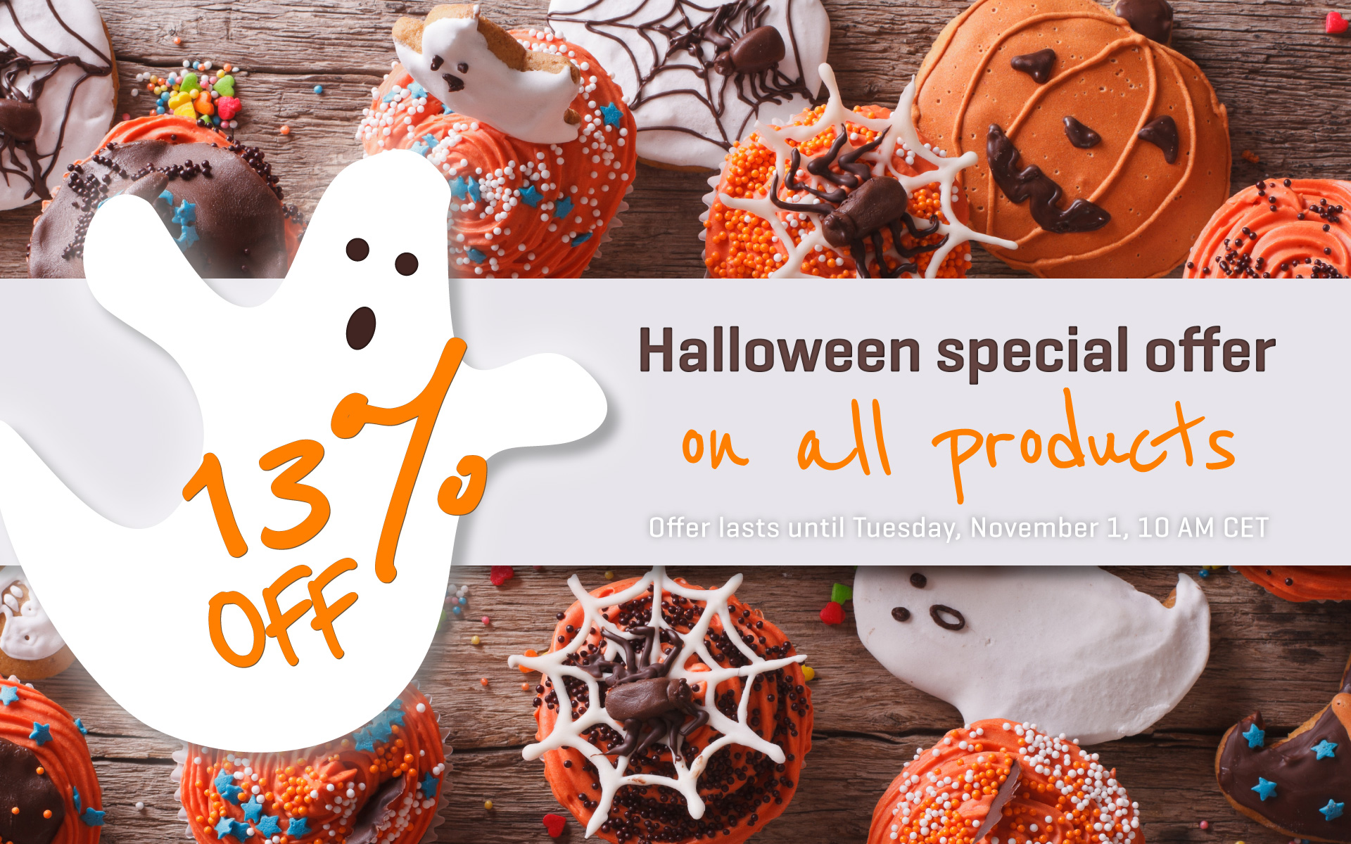 Halloween special offer: 13% OFF on all products