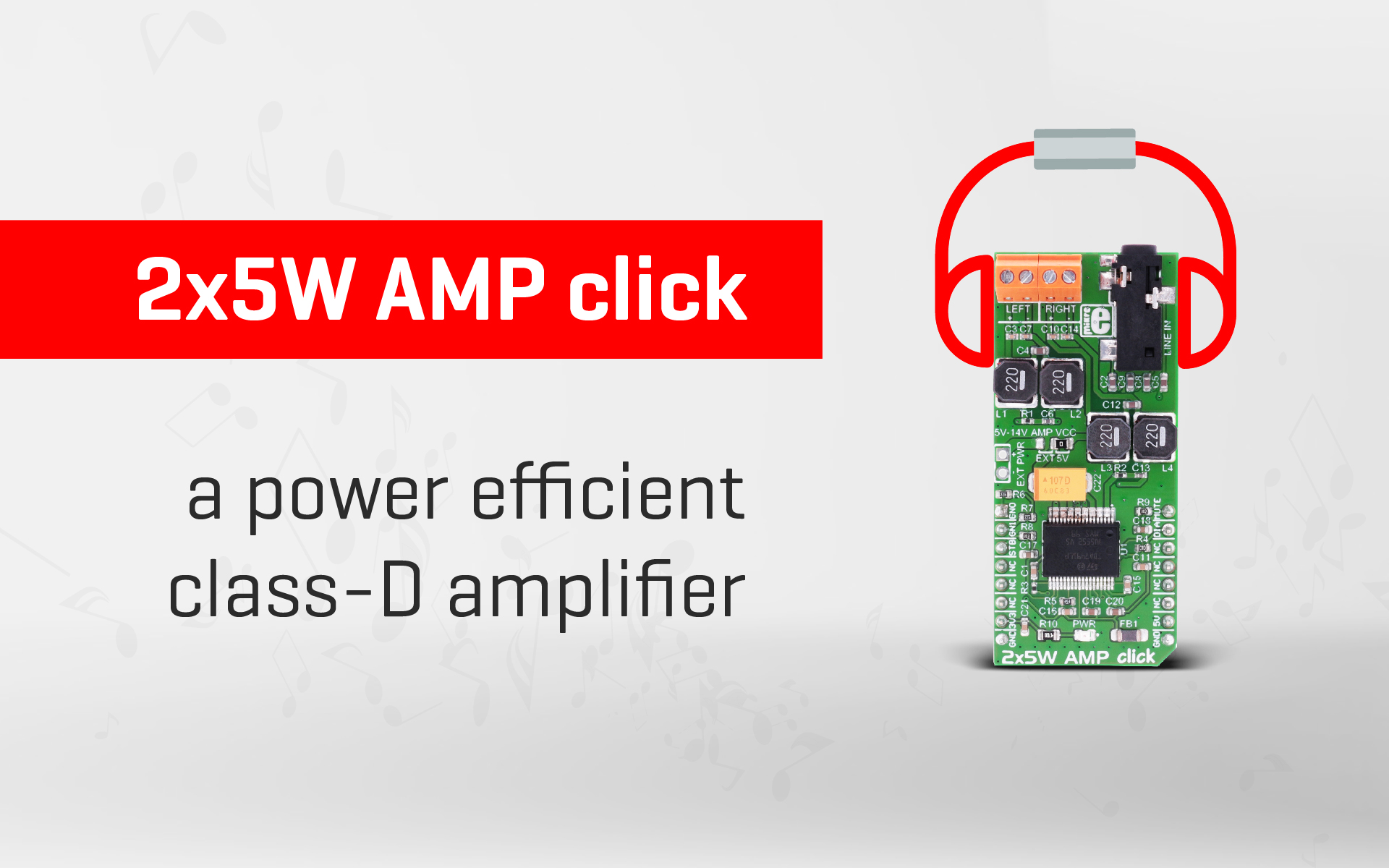 2x5W AMP click – a power efficient class-D amplifier