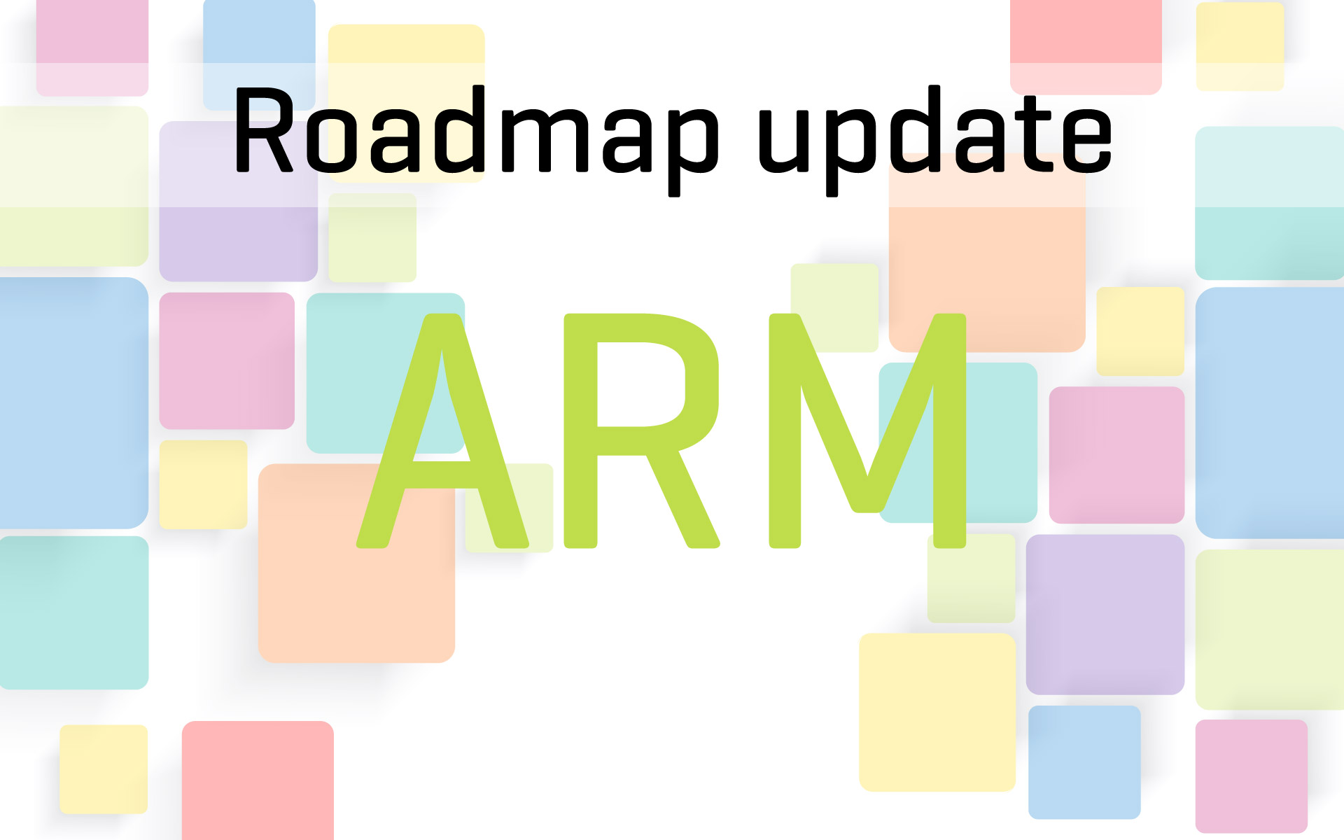 ARM compilers Roadmap update – release date changes