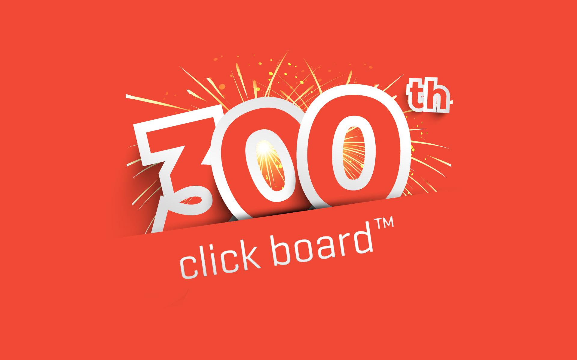 A peak into the 300th click board™ party