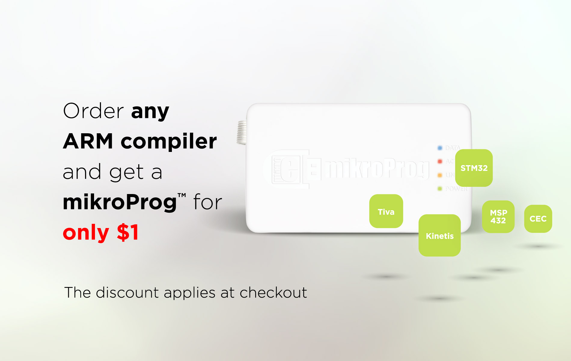 Get a mikroProg™ for only $1 - special offer with the ARM compilers