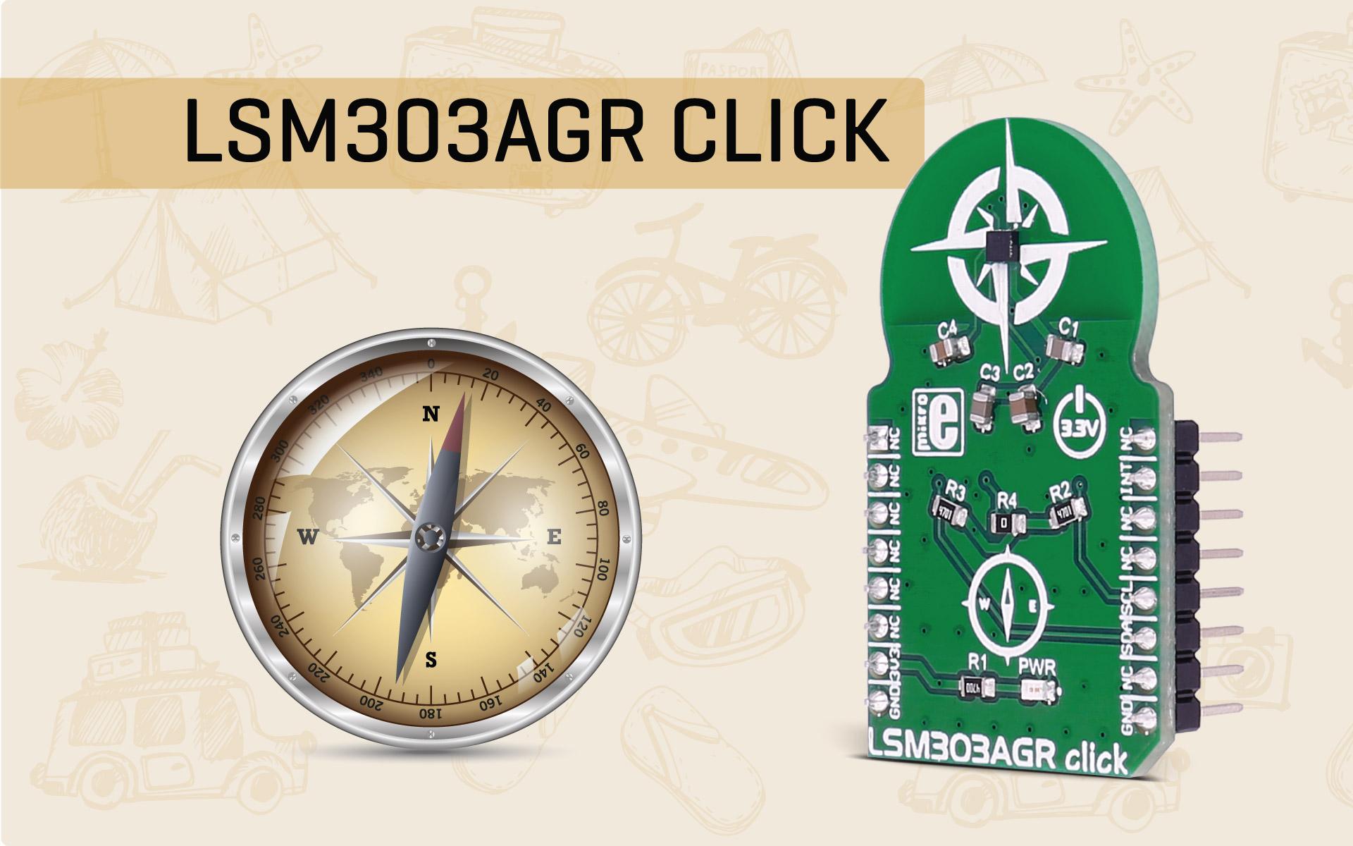 LSM303AGR click - 3D accelerometer and 3D magnetometer