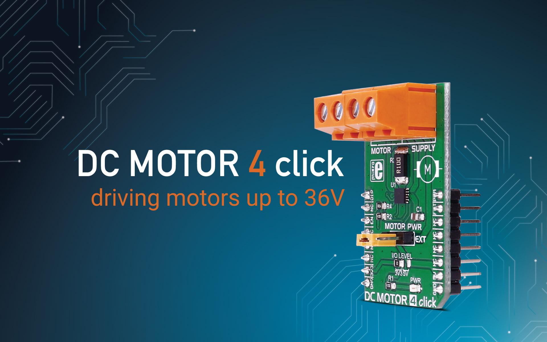 DC MOTOR 4 click - driving motors up to 36V