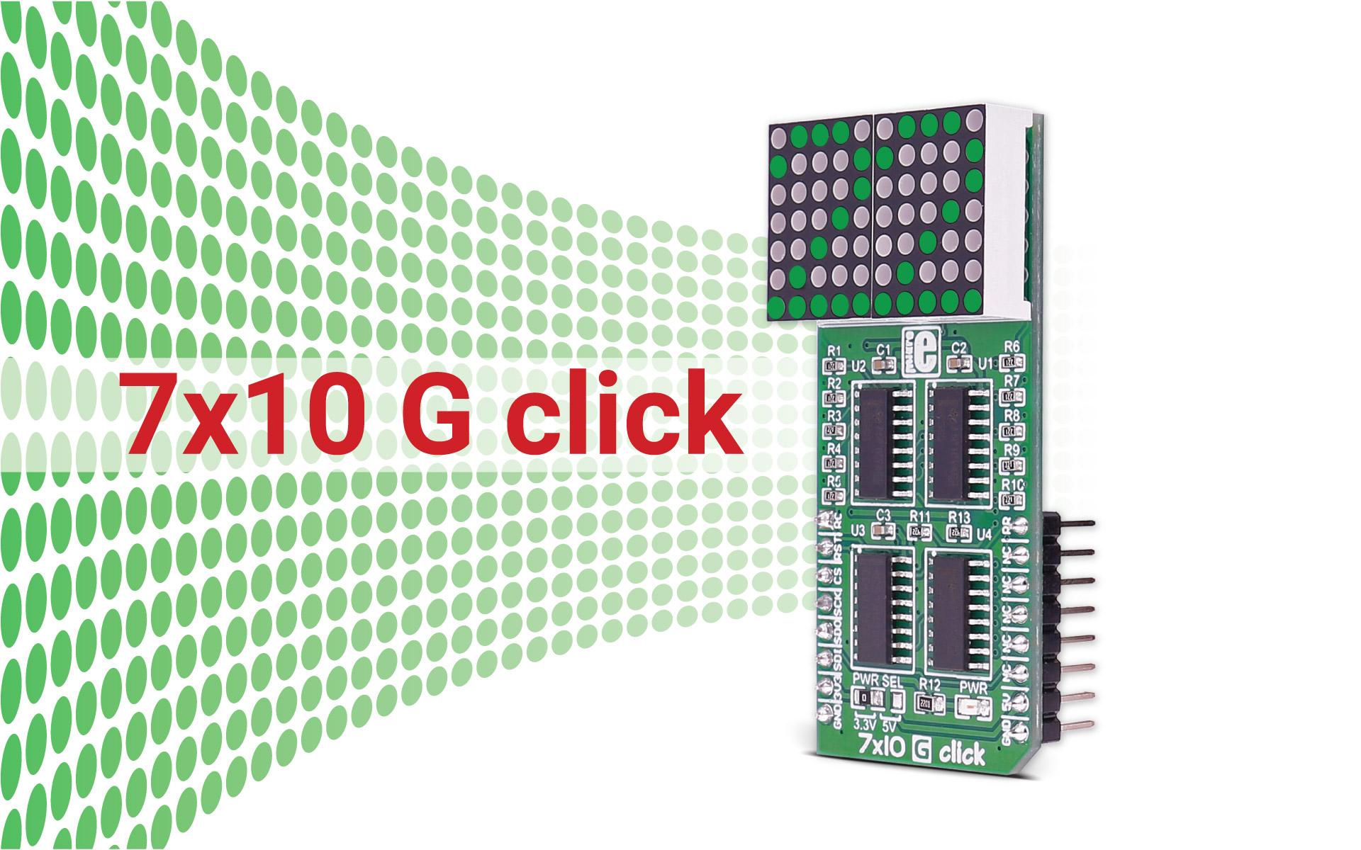 7x10 G click - dual character display