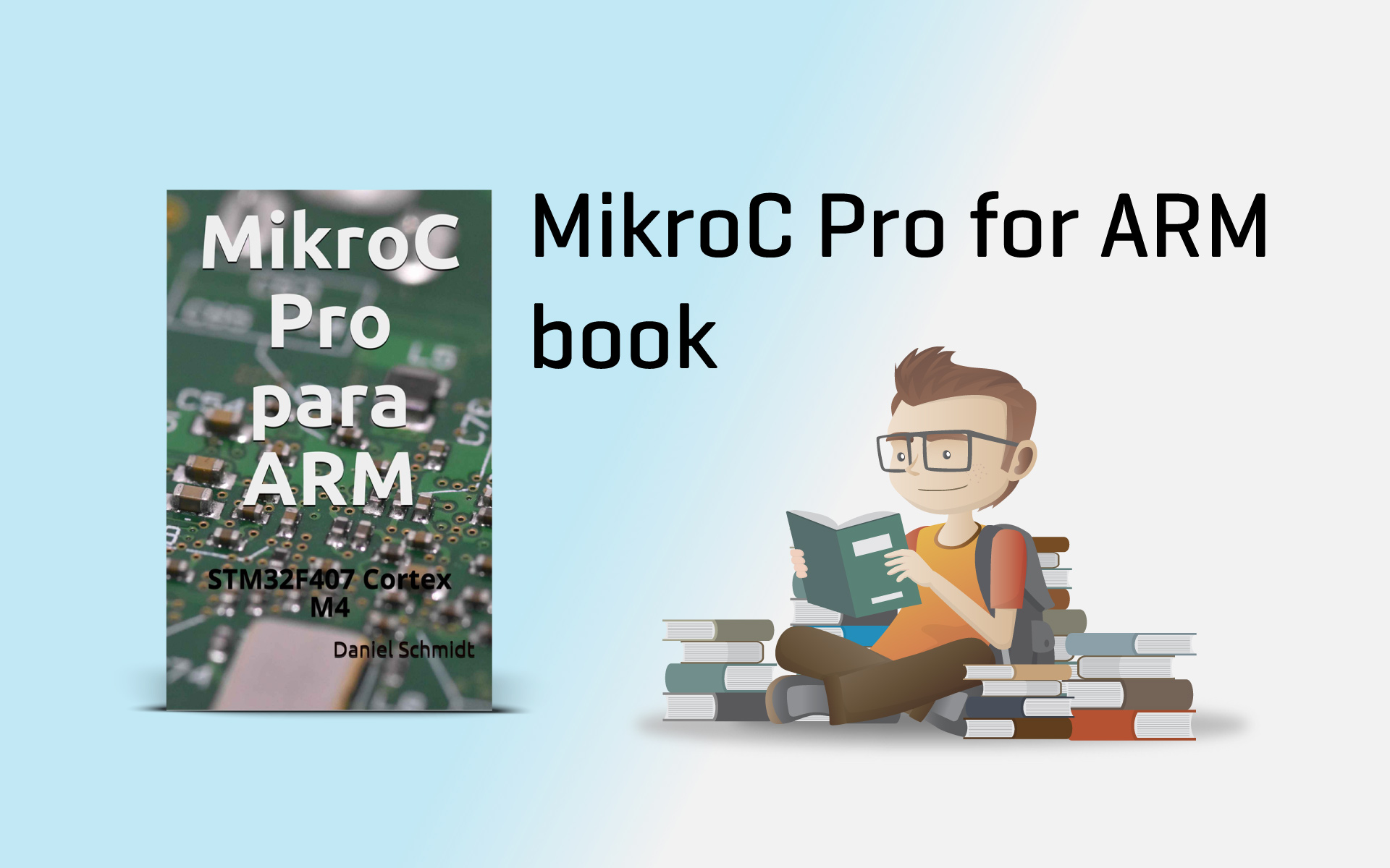 A book about mikroC PRO for ARM compiler in Spanish