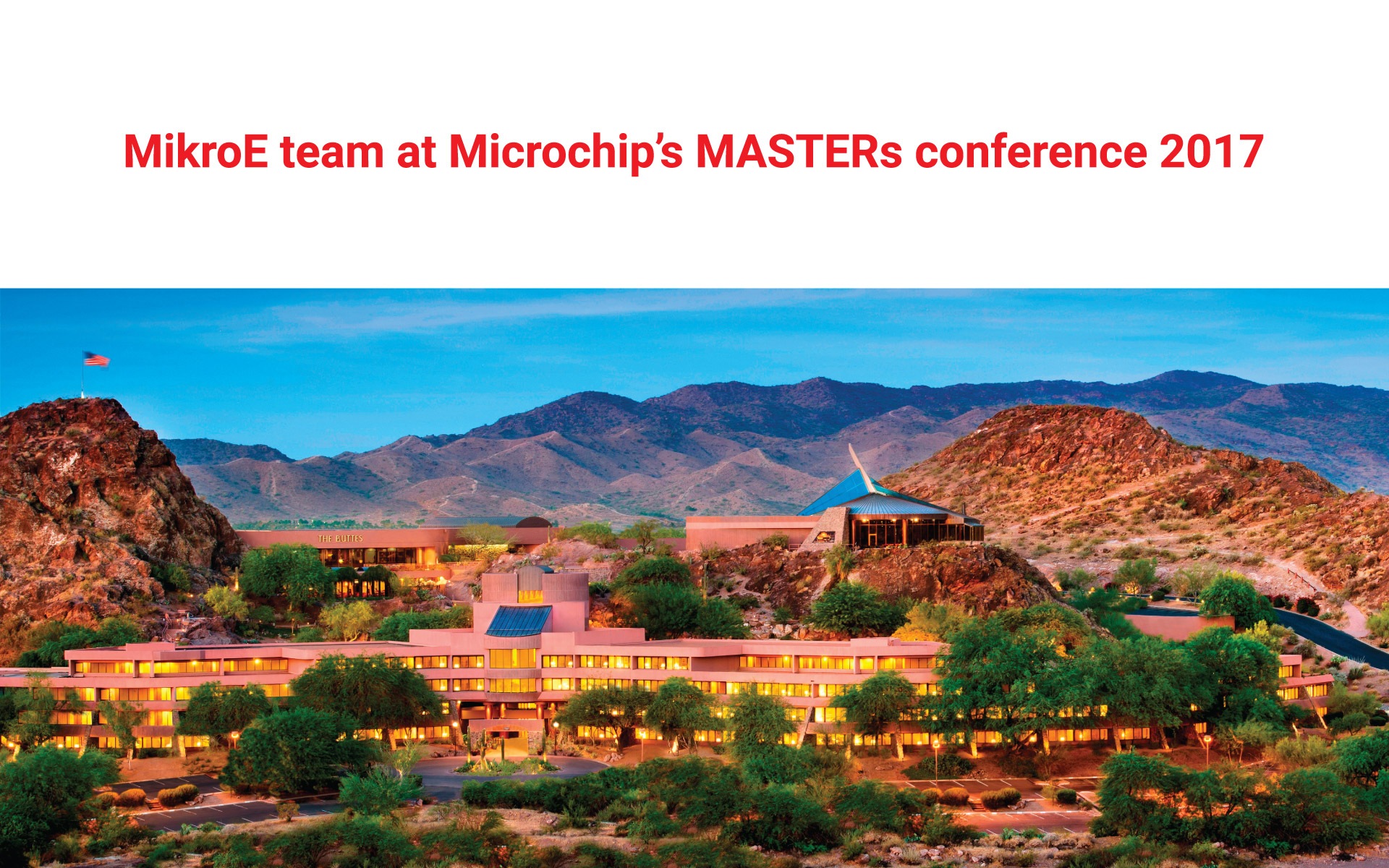 MikroE team at Microchip's MASTERs 2017 - part 1