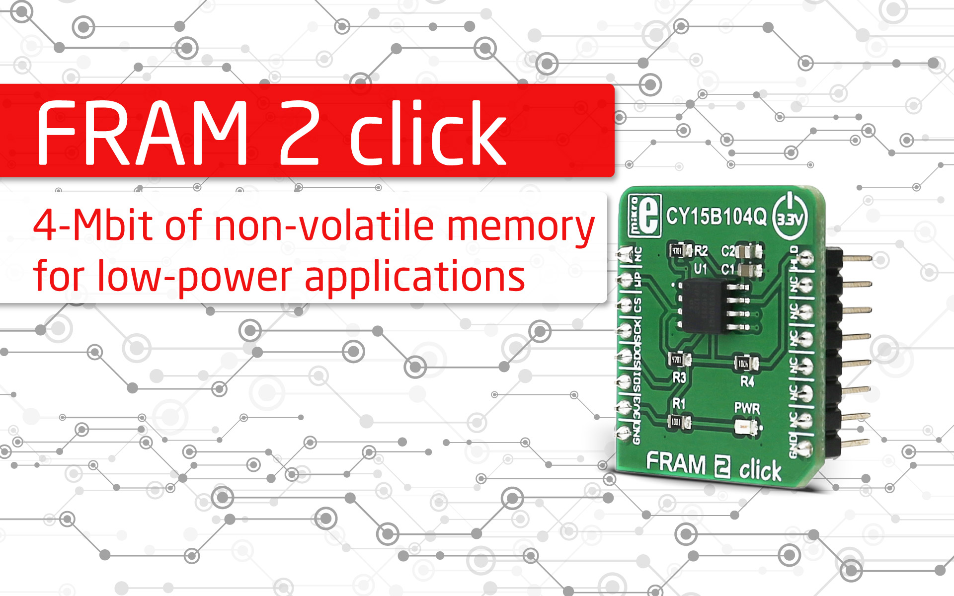 FRAM 2 click - Add 4-Mbit of non-volatile memory