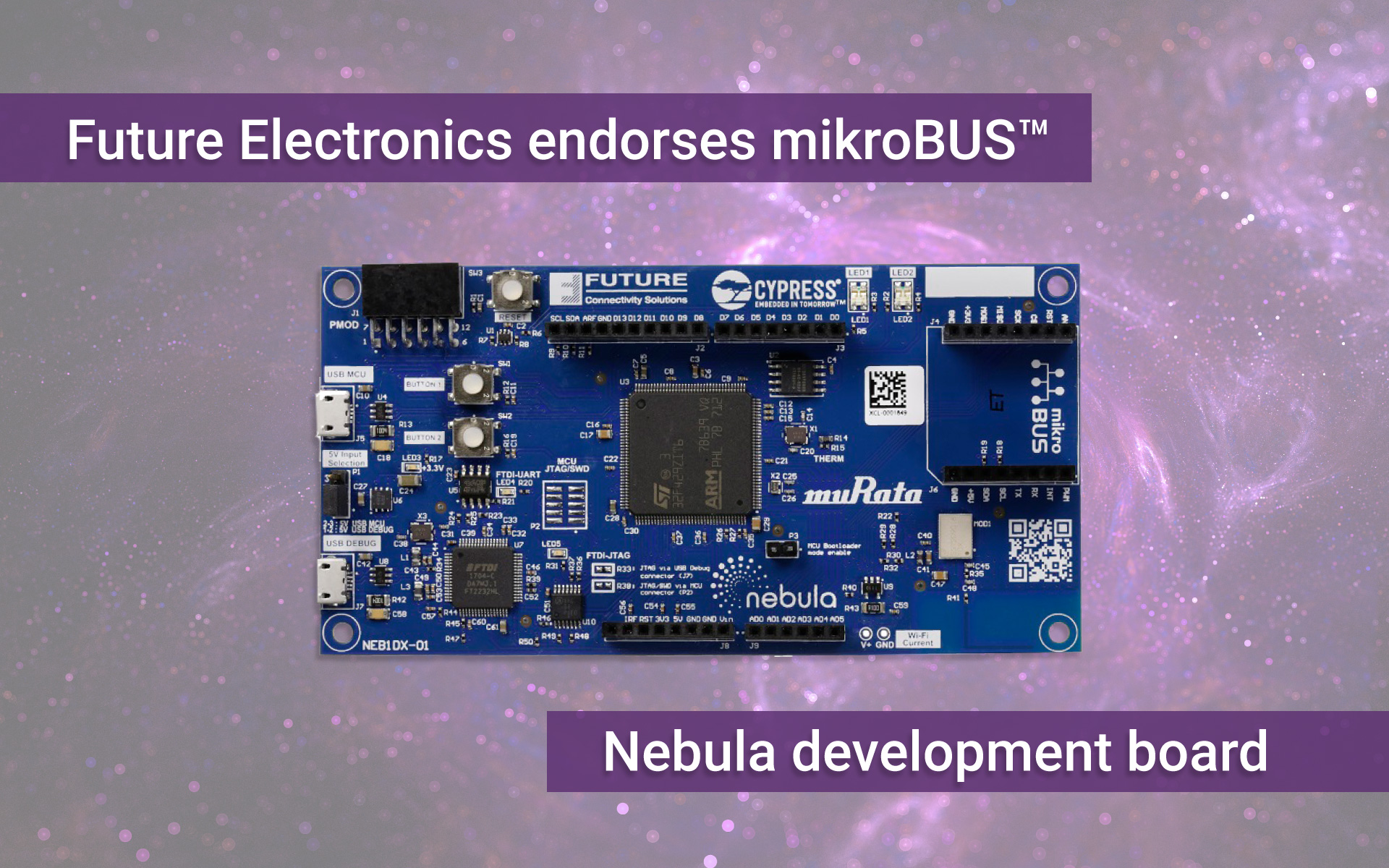 Future Electronic endorses the mikroBUS™ - Nebula development board