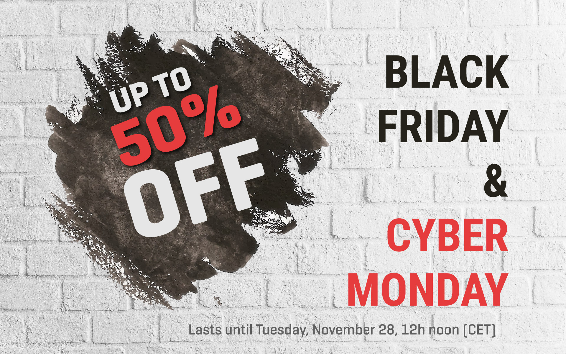 Black Friday/Cyber Monday special offer - up to 50% OFF